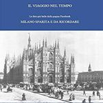 Milano Sparita e da Ricordare
