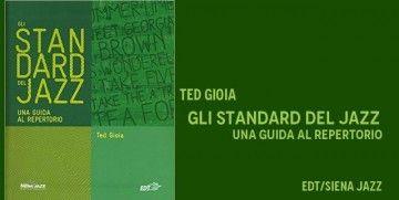 Ted Gioia - Gli standard del jazz