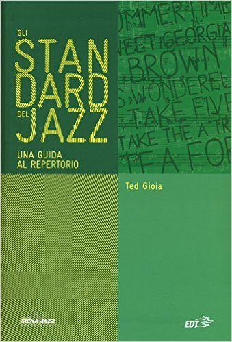 Ted Gioia e gli standard del jazz - cover