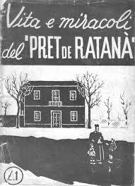 Vita e miracoli del Pret de Ratanà. (public domain, via Google Images).