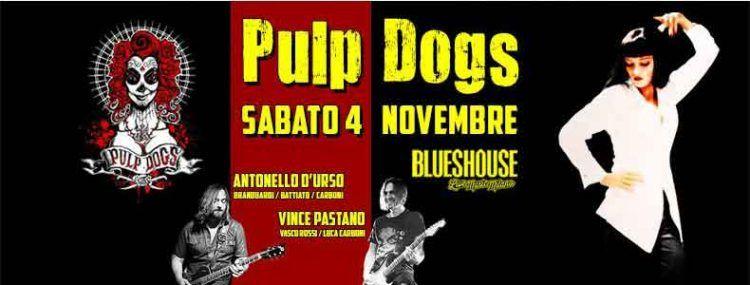Pulp Dogs - Blues House di Milano
