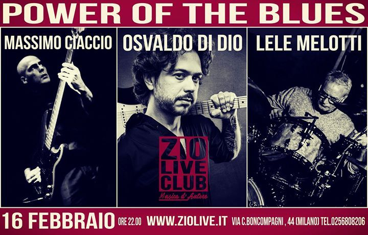 Power of the Blues - Zio Live Club Milano