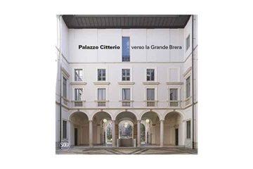 Palazzo Citterio verso la Grande Brera - Skira