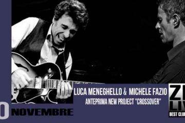 Luca Meneghello & Michele Fazio allo Zio Live Club di Milano