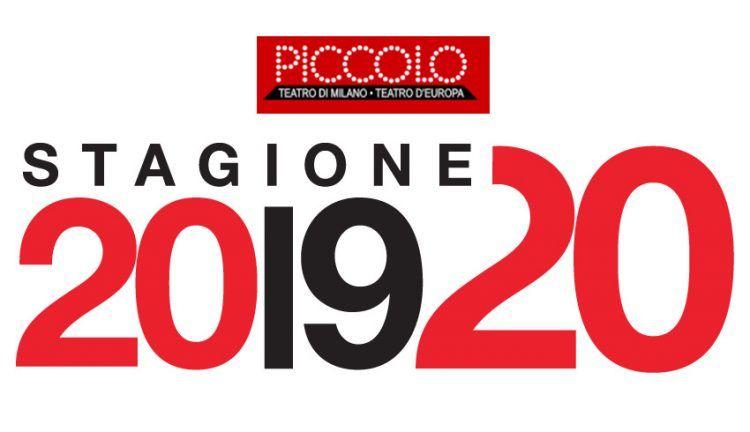 Piccolo Teatro di Milano - Teatro d'Europa stagione 2019-2020