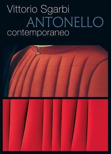 """Vittorio Sgarbi, """"Antonello contemporaneo"""" - Skira Editore"""