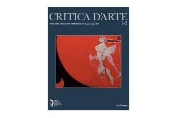 """La prestigiosa rivista """"Critica d'Arte"""" è giunta alla sua nona serie"""